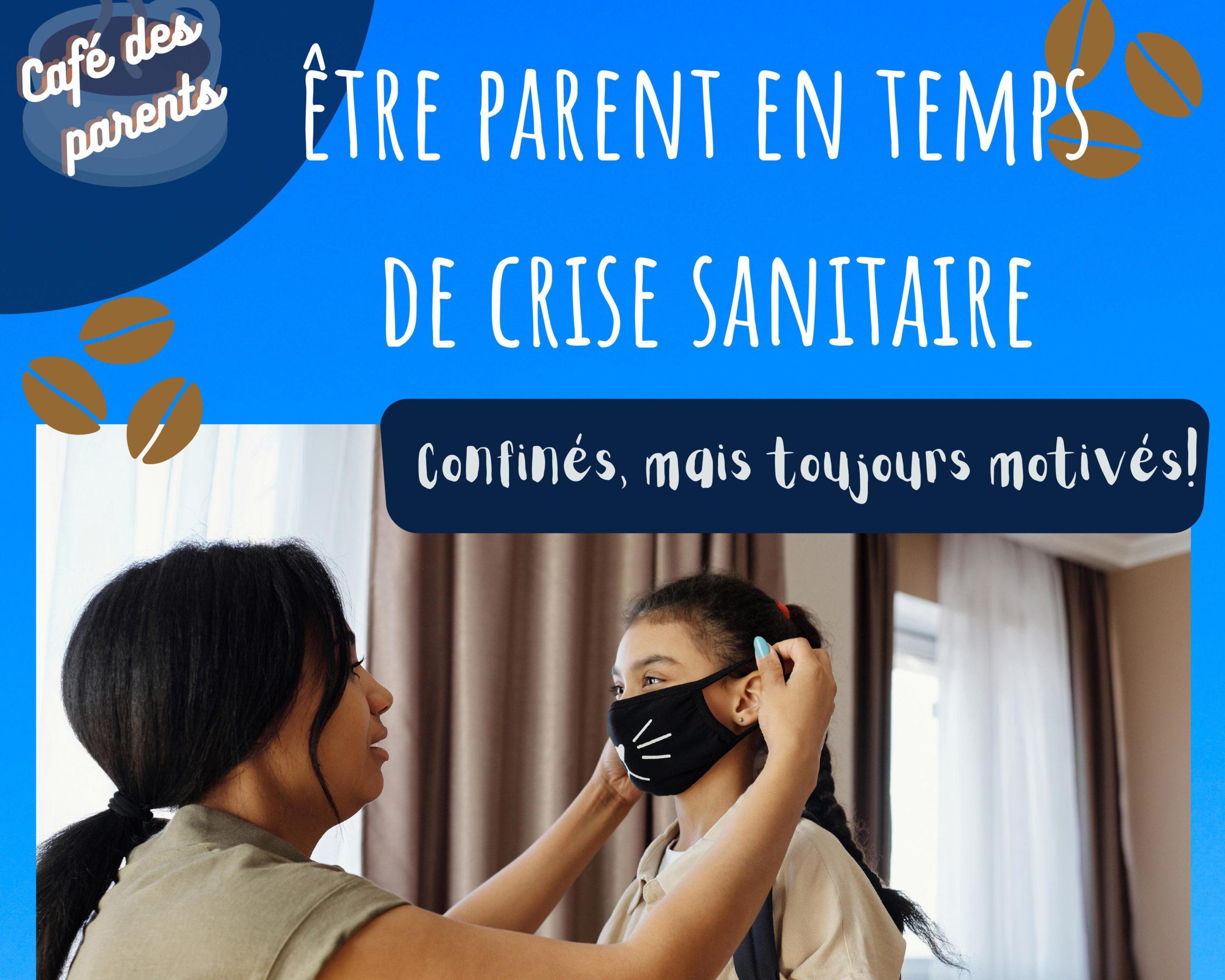 Café des parents : Être parent en temps de crise sanitaire